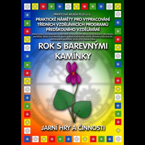 ePublikace: Rok s Barevnými kamínky - Jarní hry a činnosti