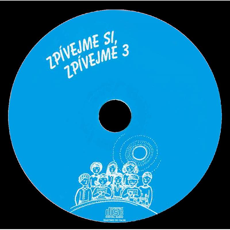 Zpívejme si, zpívejme 3. - CD